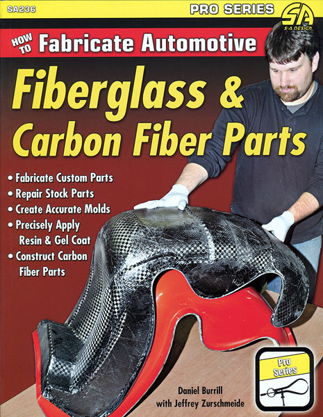 Large photo of How to Fabricate Automotive Fiberglass & Carbon Fiber Parts, Pegasus Part No. 5398-008
