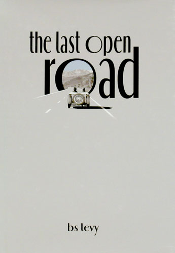 Large photo of The Last Open Road by Burt Levy, Pegasus Part No. 5299