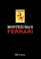 Click for a larger picture of Montezumas Ferrari by Burt Levy