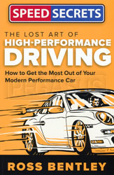 Click for a larger picture of Speed Secrets The Lost Art of High-Performance Driving
